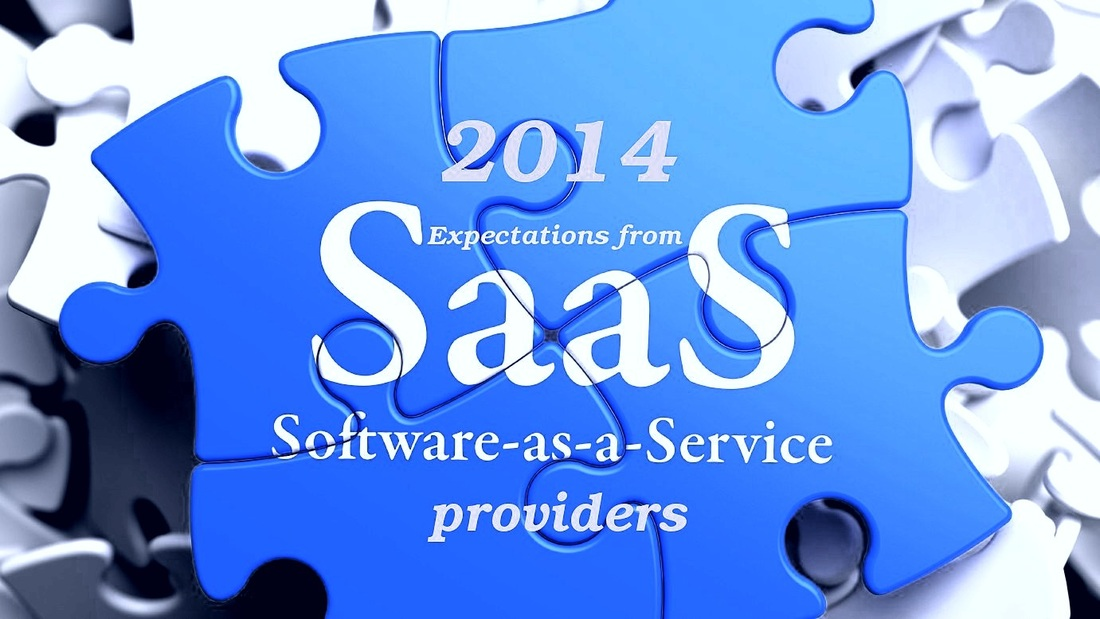 2014:Expectations from SaaS providers